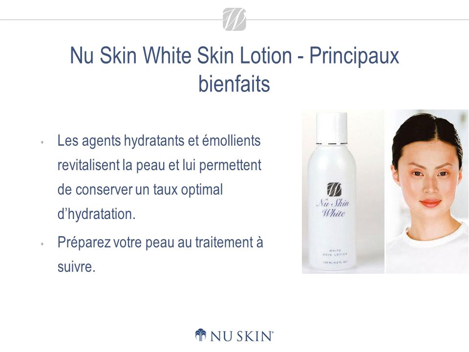 Nu Skin White Skin Lotion - Conseils dutilisation Appliquez deux fois par jour à laide dun morceau douate.