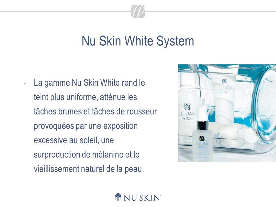 Nu Skin White System La gamme Nu Skin White rend le teint plus uniforme, atténue les tâches brunes et tâches de rousseur provoquées par une exposition excessive au soleil, une surproduction de mélanine et le vieillissement naturel de la peau.