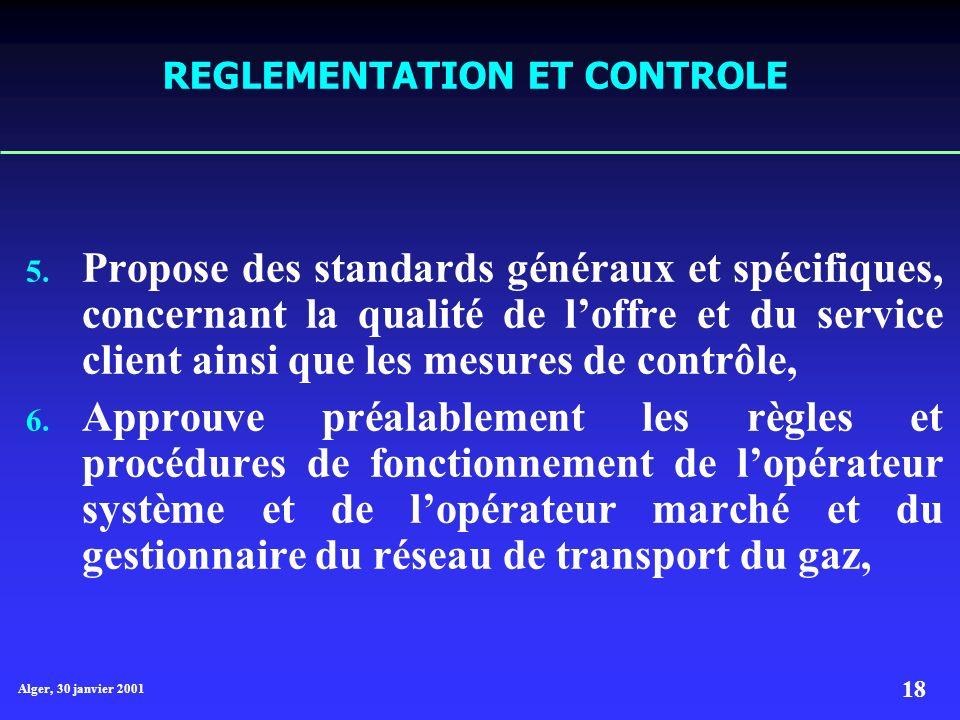 Alger, 30 janvier 2001 18 REGLEMENTATION ET CONTROLE 5.