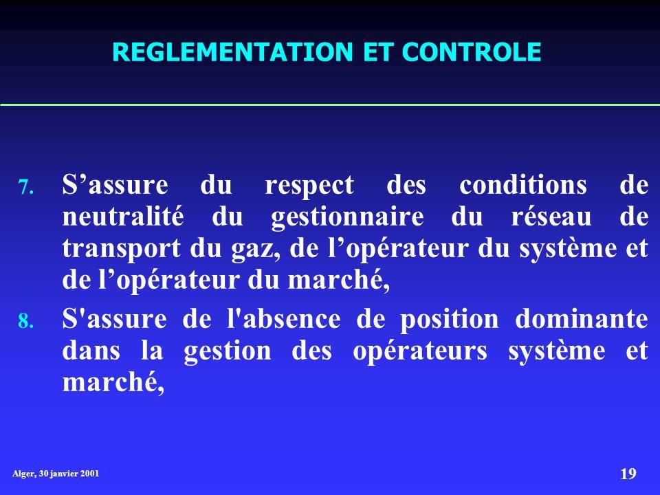 Alger, 30 janvier 2001 19 REGLEMENTATION ET CONTROLE 7.