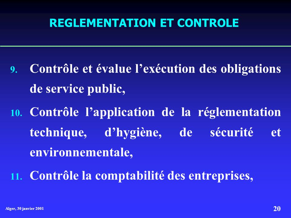 Alger, 30 janvier 2001 20 REGLEMENTATION ET CONTROLE 9.