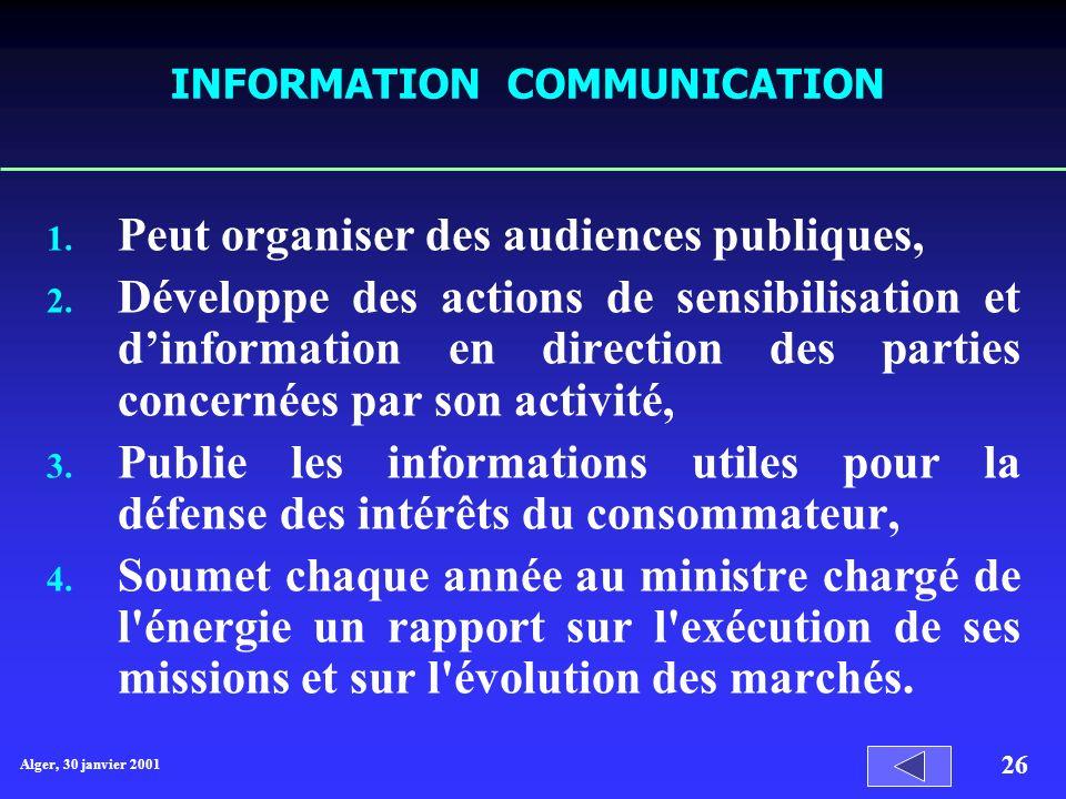 Alger, 30 janvier 2001 26 INFORMATION COMMUNICATION 1.