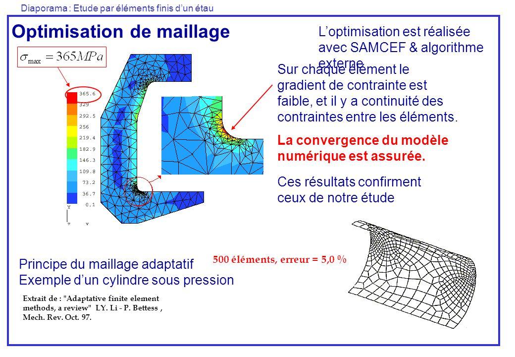 Diaporama : Etude par éléments finis dun étau Sur chaque élément le gradient de contrainte est faible, et il y a continuité des contraintes entre les