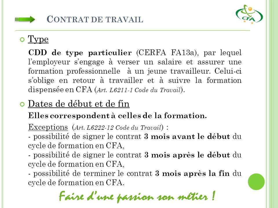 C ONTRAT DE TRAVAIL Type CDD de type particulier (CERFA FA13a), par lequel lemployeur sengage à verser un salaire et assurer une formation professionn