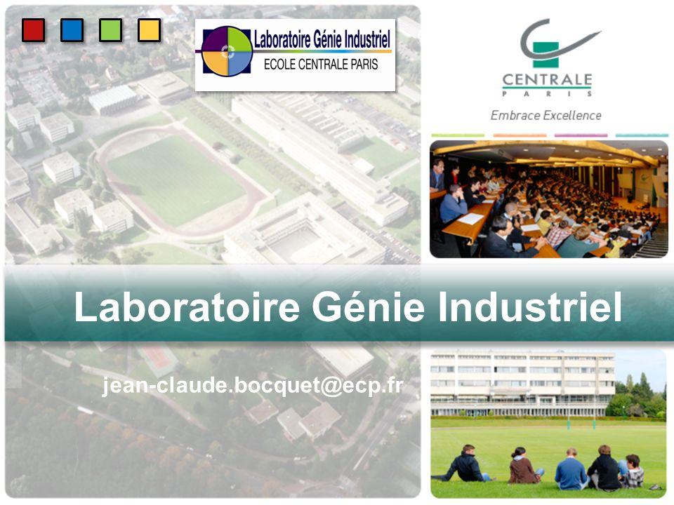 Laboratoire Génie Industriel jean-claude.bocquet@ecp.fr
