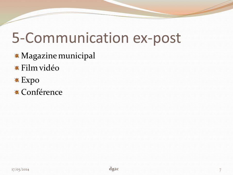 5-Communication ex-post Magazine municipal Film vidéo Expo Conférence 17/05/20147 dg2c