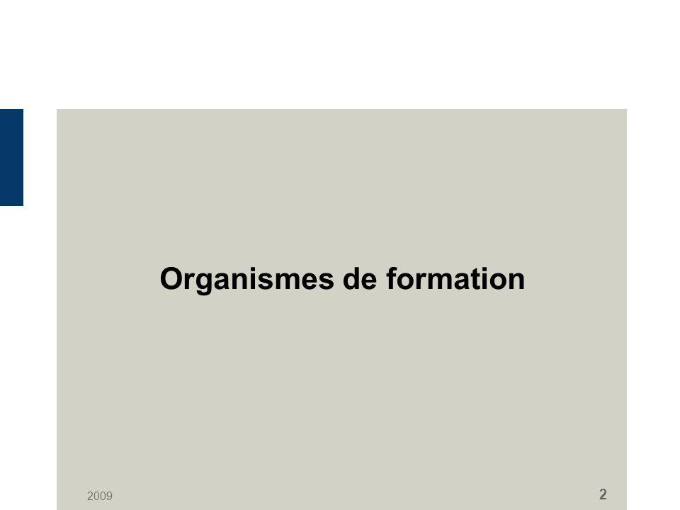 2009 2 Organismes de formation