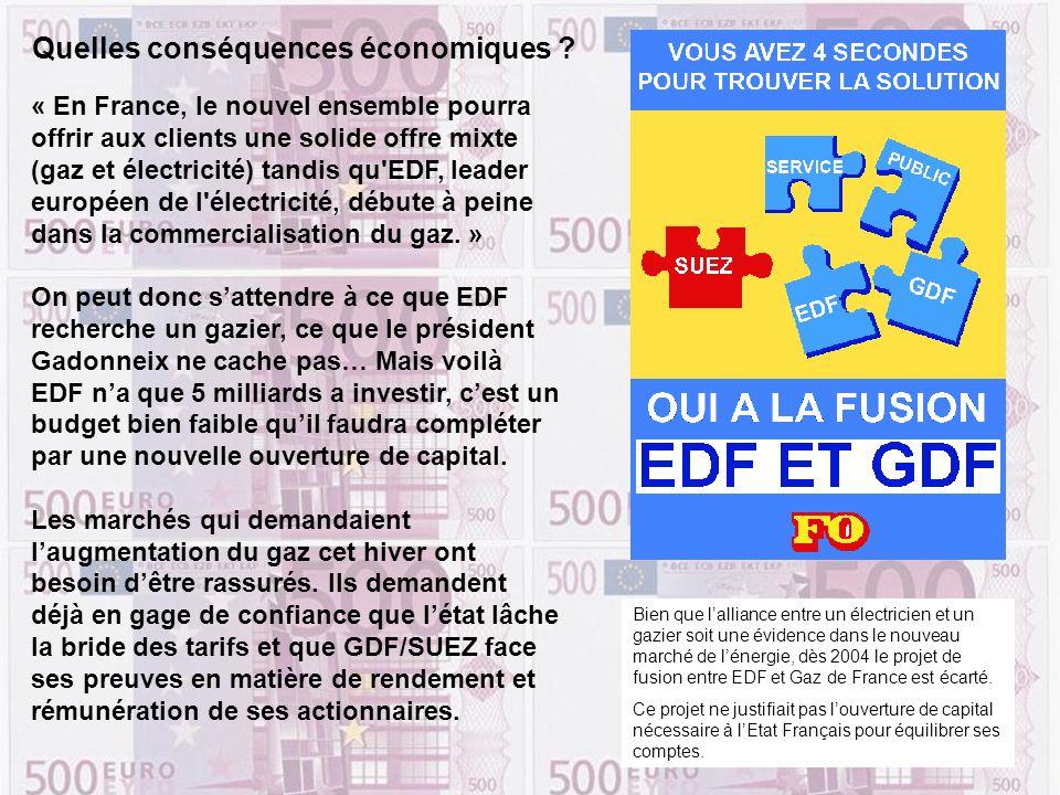 « En France, le nouvel ensemble pourra offrir aux clients une solide offre mixte (gaz et électricité) tandis qu'EDF, leader européen de l'électricité,