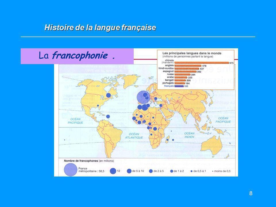 8 http://m.francophone.free.fr/ImagesMF/francophonie.jpeg La francophonie.