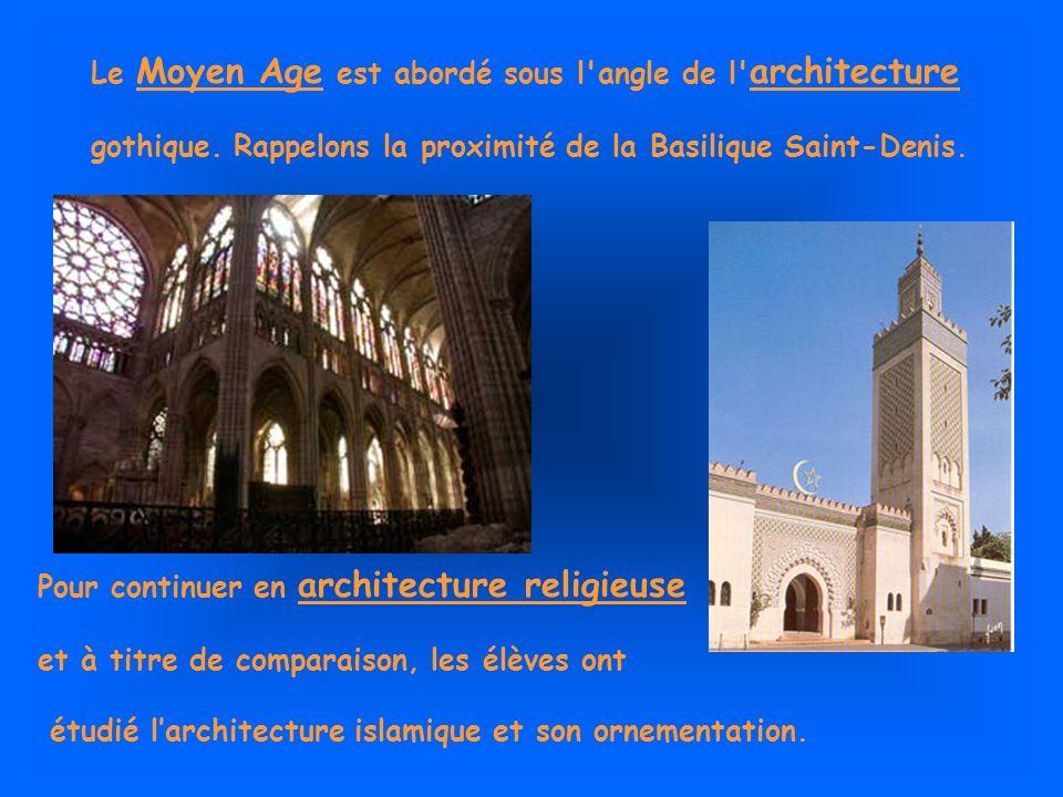 Le Moyen Age est abordé sous l'angle de l' architecture gothique. Rappelons la proximité de la Basilique Saint-Denis. Pour continuer en architecture r