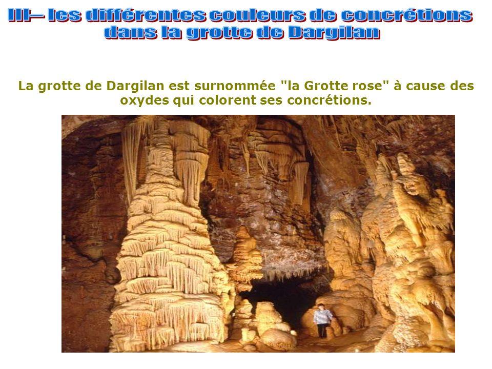 La grotte de Dargilan est surnommée la Grotte rose à cause des oxydes qui colorent ses concrétions.