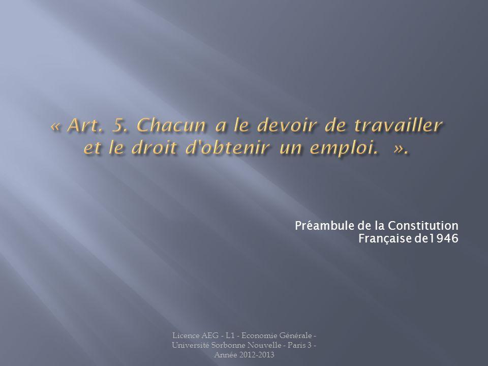 Préambule de la Constitution Française de1946 Licence AEG - L1 - Economie Générale - Université Sorbonne Nouvelle - Paris 3 - Année 2012-2013