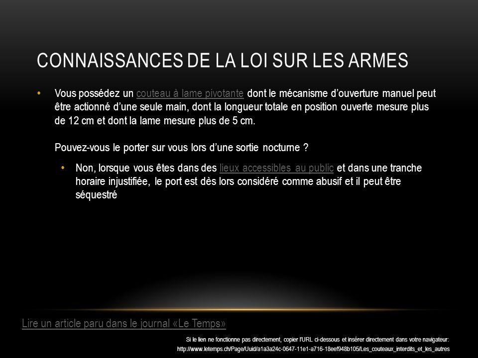 CONNAISSANCES DE LA LOI SUR LES ARMES Larticle 26 de lOArm interdit certaines munitions.