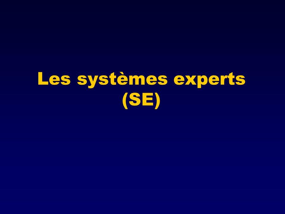 Les systèmes experts (SE)