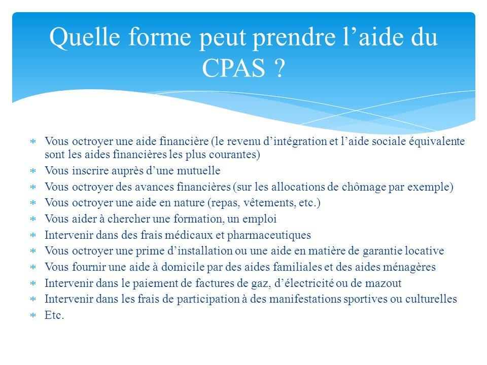 Toute personne a droit à laide du CPAS mais le CPAS est seulement tenu daccorder laide si certaines conditions sont remplies.