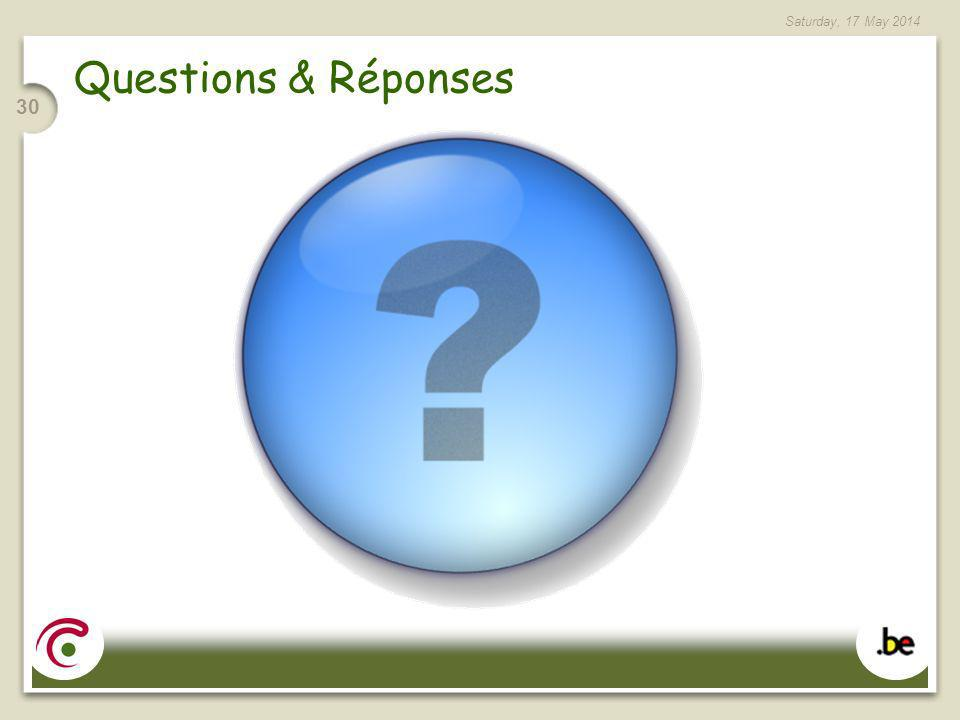 Saturday, 17 May 2014 30 Questions & Réponses