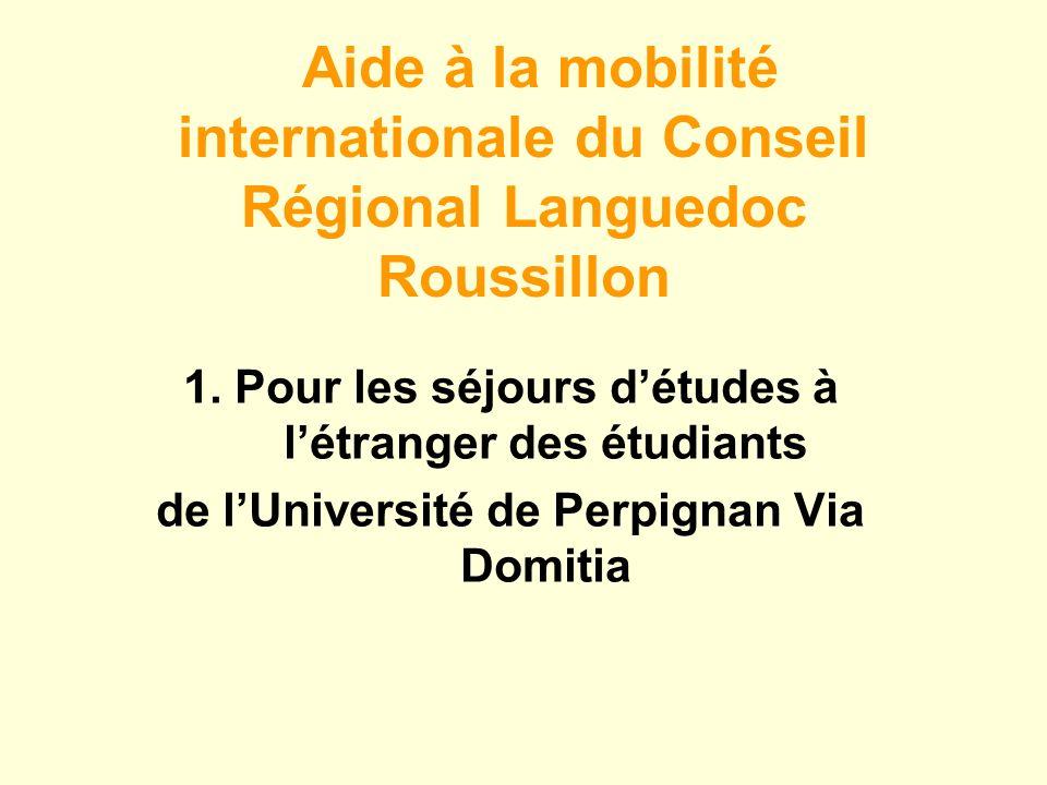 Aide à la mobilité internationale du Conseil Régional Languedoc Roussillon 1.