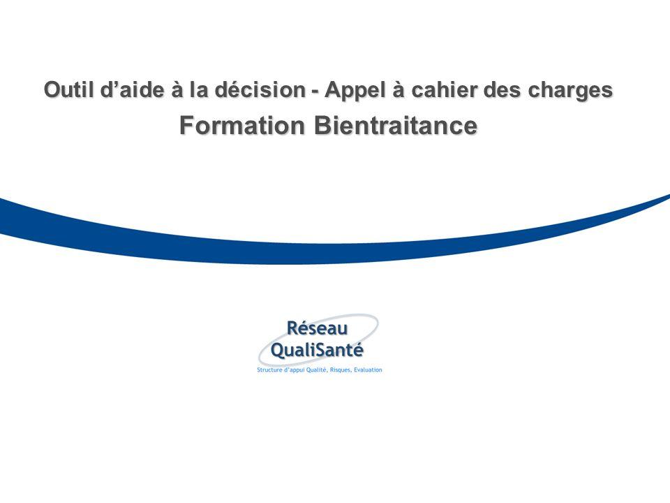 Outil daide à la décision - Appel à cahier des charges Formation Bientraitance