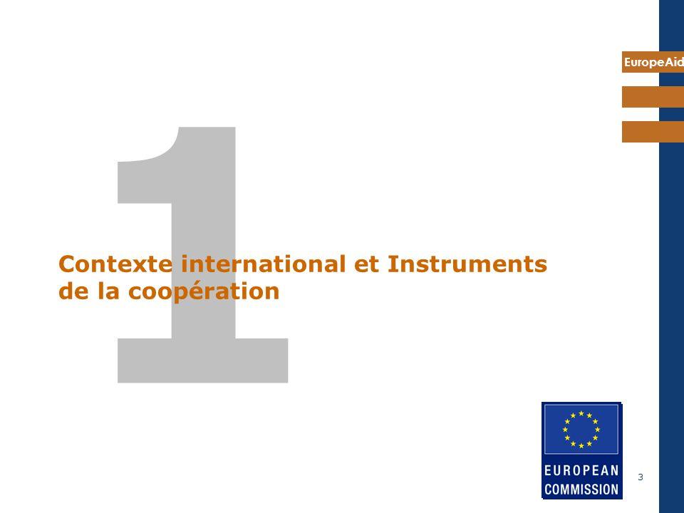 EuropeAid 3 1 Contexte international et Instruments de la coopération