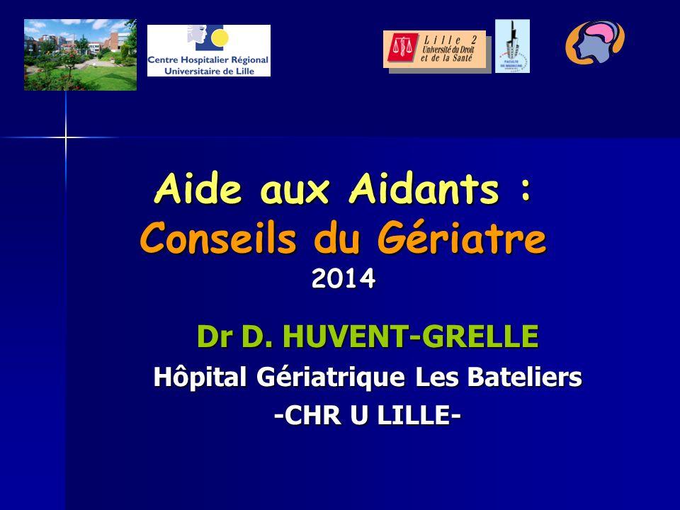 Aide aux Aidants : Conseils du Gériatre 2014 Dr D.