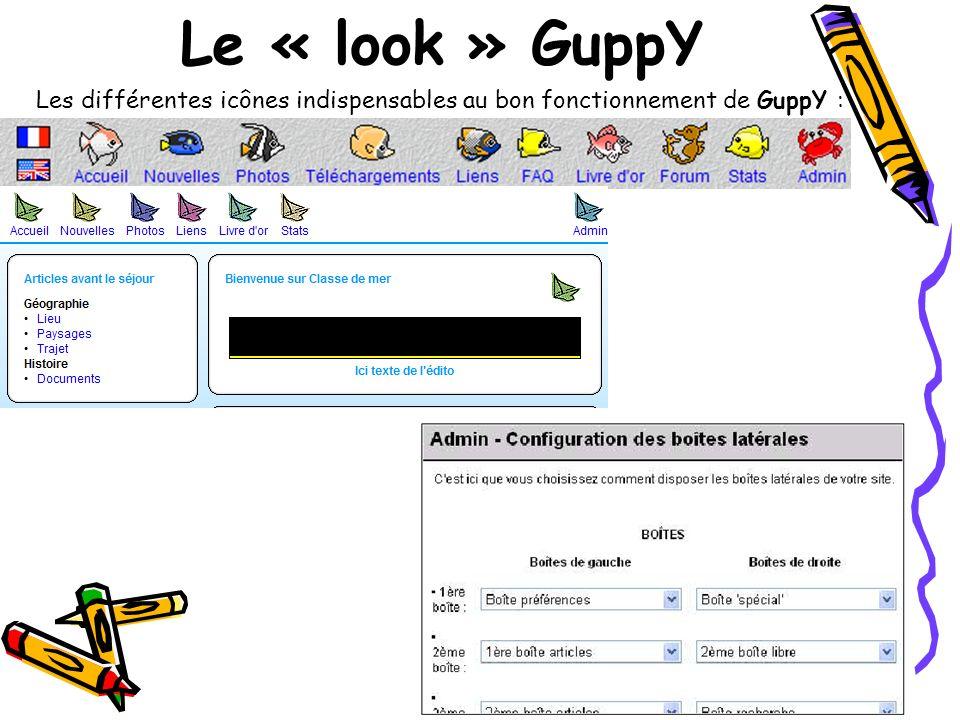 Les différentes icônes indispensables au bon fonctionnement de GuppY : Le « look » GuppY