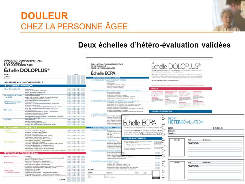 DOULEUR CHEZ LA PERSONNE ÂGEE Deux échelles dhétéro-évaluation validées