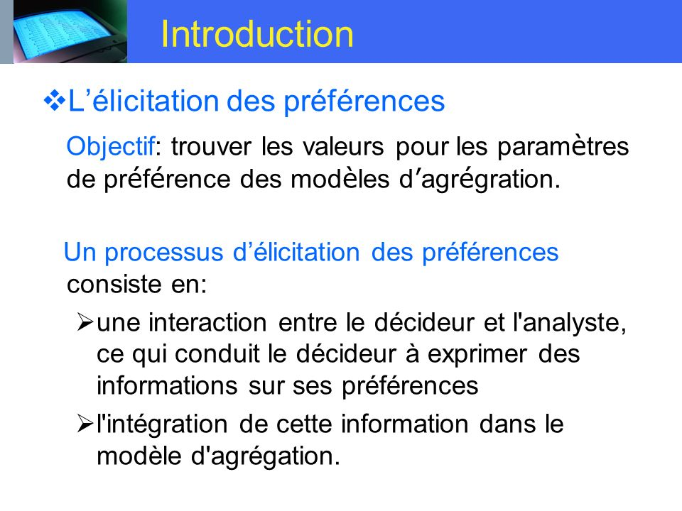 Littérature De nombreux modèles dagrégation ont été proposées.