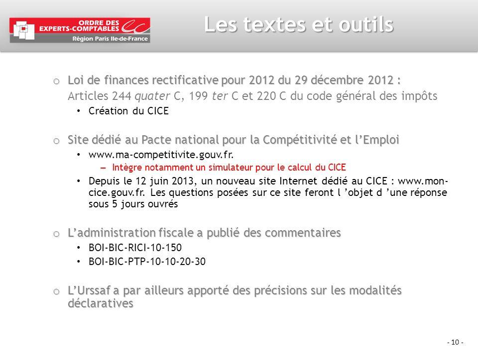 - 10 - Les textes et outils o Loi de finances rectificative pour 2012 du 29 décembre 2012 : Articles 244 quater C, 199 ter C et 220 C du code général