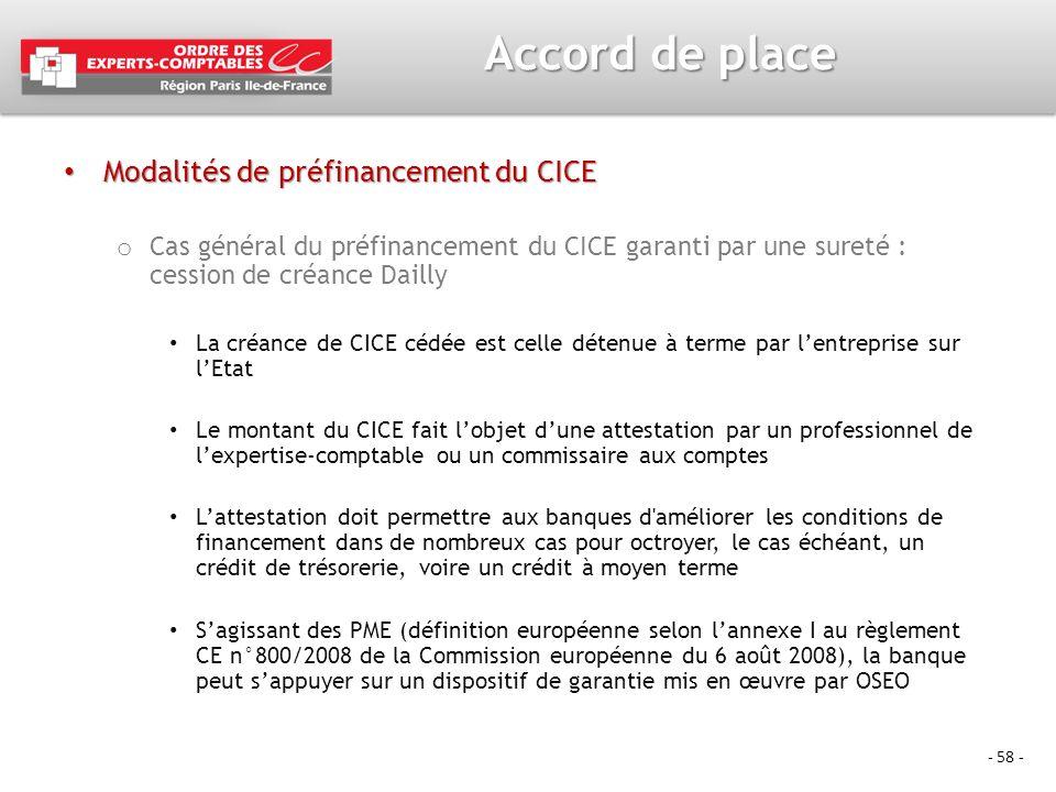 - 58 - Accord de place Modalités de préfinancement du CICE Modalités de préfinancement du CICE o Cas général du préfinancement du CICE garanti par une
