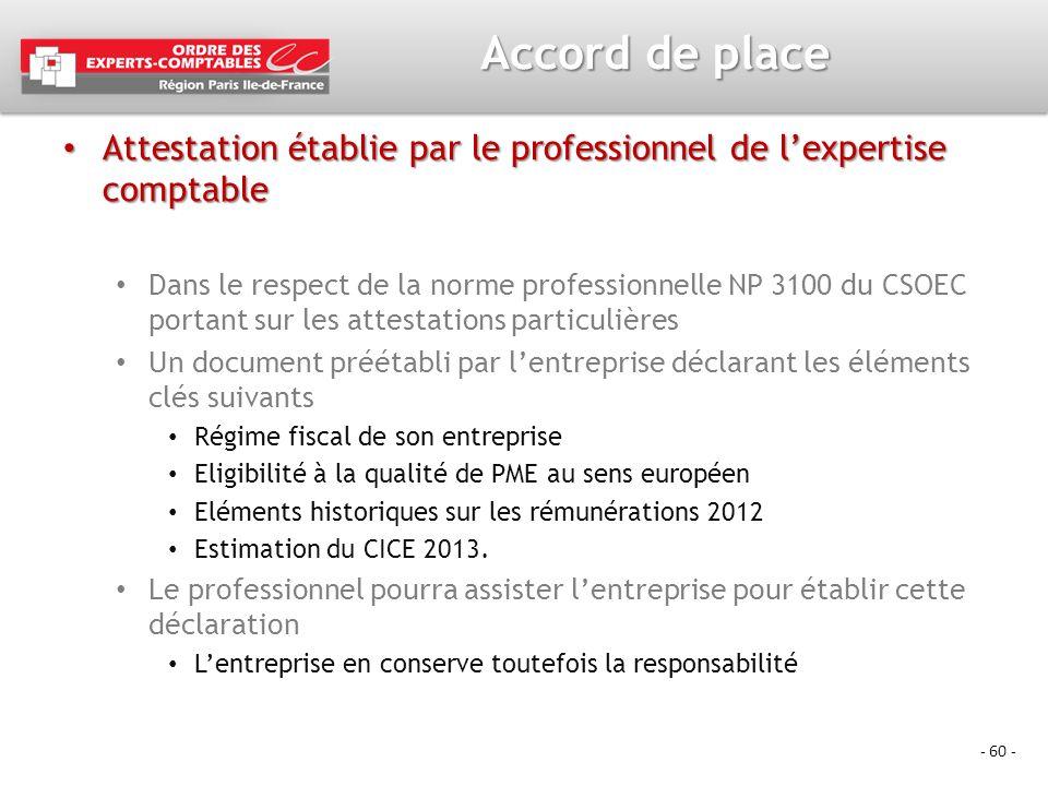 - 60 - Accord de place Attestation établie par le professionnel de lexpertise comptable Attestation établie par le professionnel de lexpertise comptab