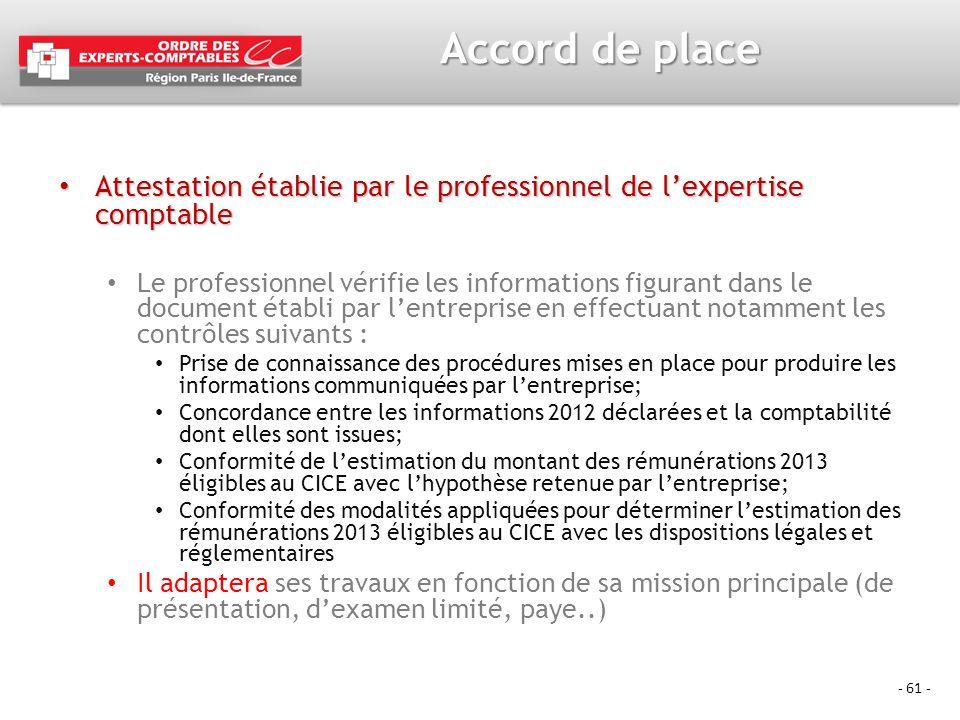 - 61 - Accord de place Attestation établie par le professionnel de lexpertise comptable Attestation établie par le professionnel de lexpertise comptab