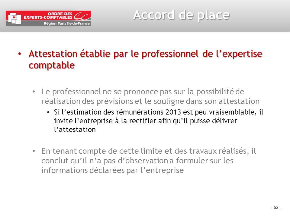 - 62 - Accord de place Attestation établie par le professionnel de lexpertise comptable Attestation établie par le professionnel de lexpertise comptab