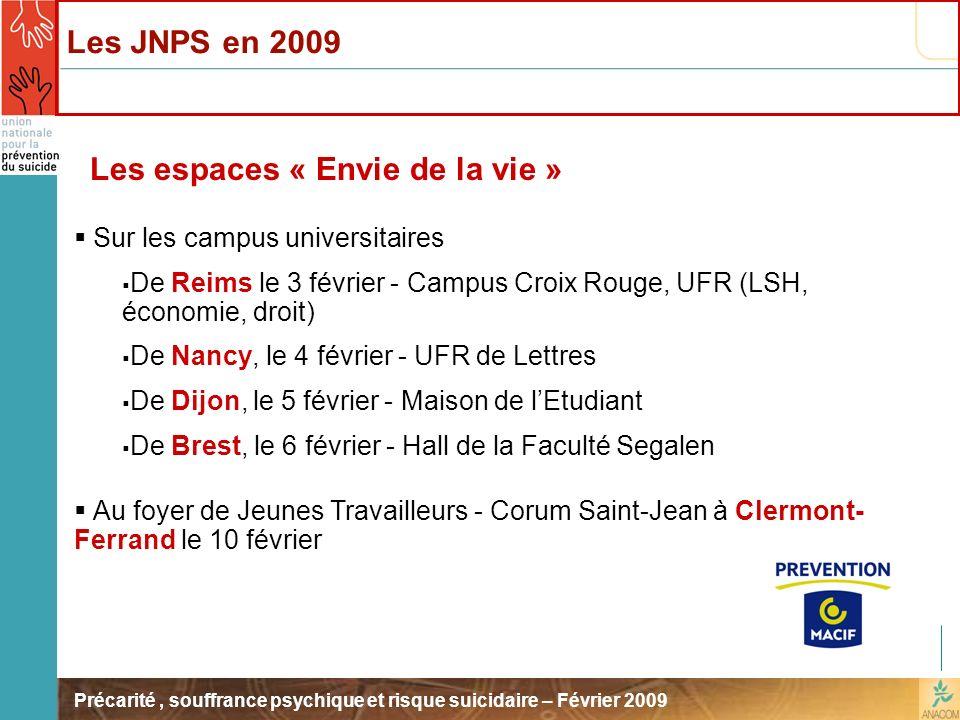 Précarité, souffrance psychique et risque suicidaire – Février 2009 Les espaces « Envie de la vie » Sur les campus universitaires De Reims le 3 févrie