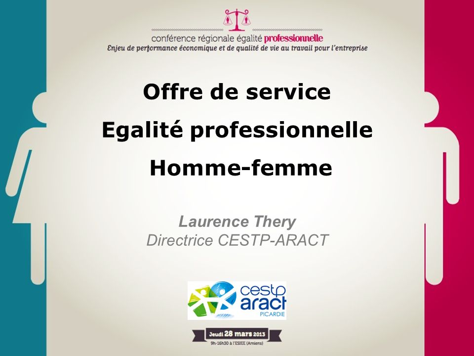 Offre de service Egalité professionnelle Homme-femme Laurence Thery Directrice CESTP-ARACT