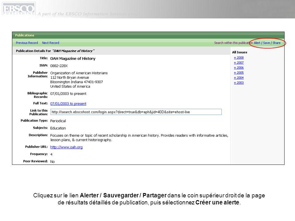 Cliquez sur le lien Alerter / Sauvegarder / Partager dans le coin supérieur droit de la page de résultats détaillés de publication, puis sélectionnez