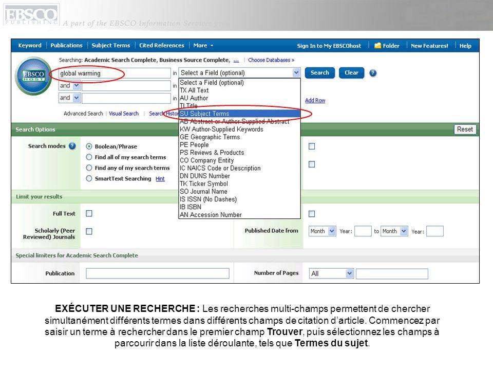 Orientez votre recherche à laide dun second terme, tel quun nom de publication, puis sélectionnez le champ Nom de revue SO.