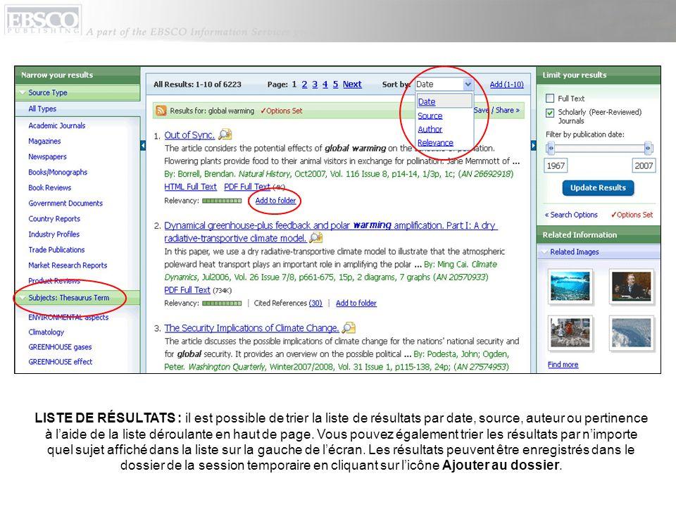 LISTE DE RÉSULTATS : il est possible de trier la liste de résultats par date, source, auteur ou pertinence à laide de la liste déroulante en haut de p