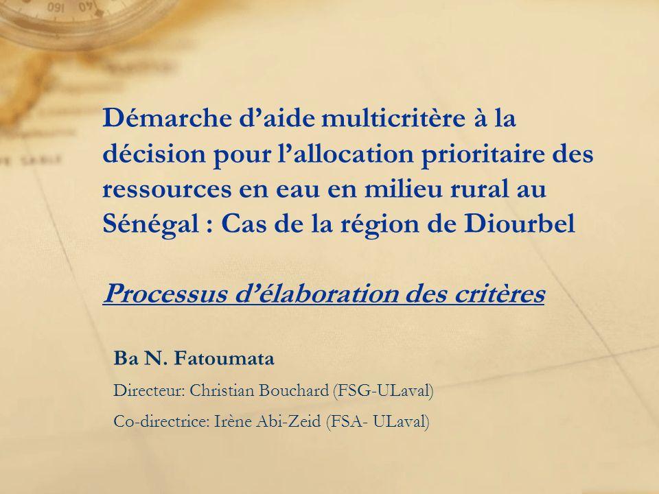 Démarche daide multicritère à la décision pour lallocation prioritaire des ressources en eau en milieu rural au Sénégal : Cas de la région de Diourbel