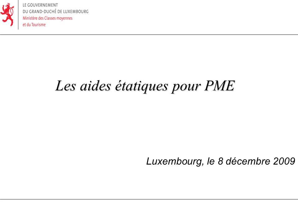 Les aides étatiques pour PME Luxembourg, le 8 décembre 2009