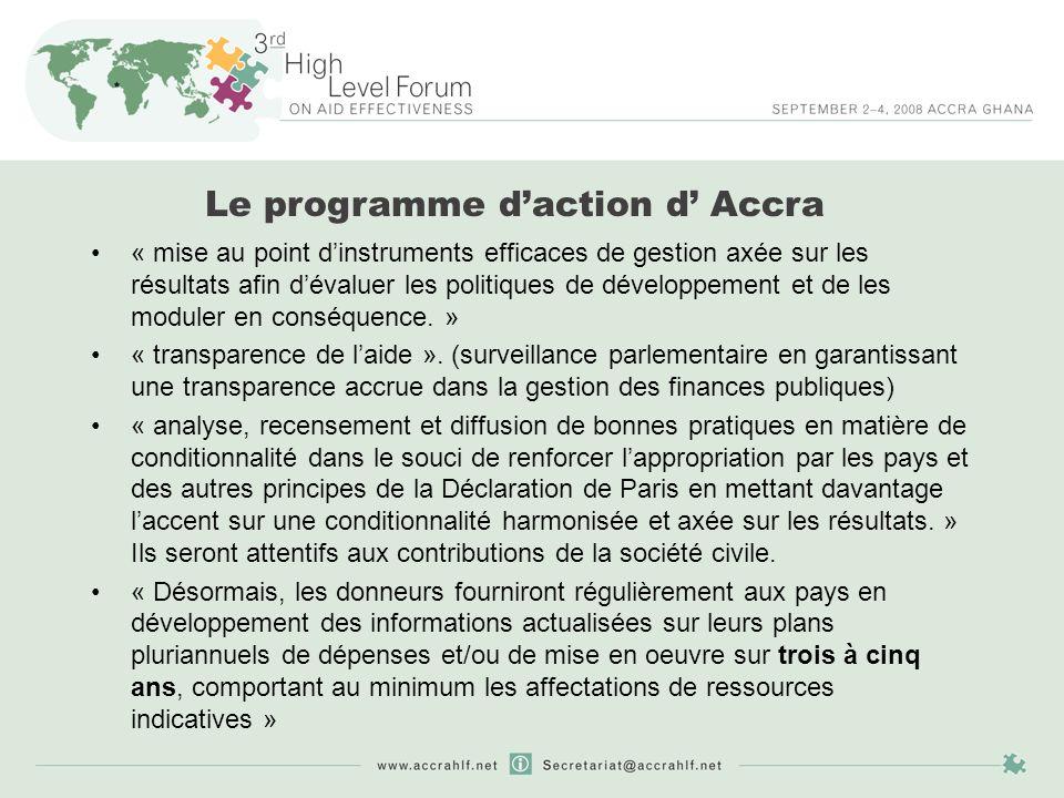 Le programme daction d Accra « mise au point dinstruments efficaces de gestion axée sur les résultats afin dévaluer les politiques de développement et