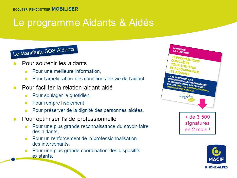 Le programme Aidants & Aidés Pour soutenir les aidants Pour une meilleure information, Pour lamélioration des conditions de vie de laidant.