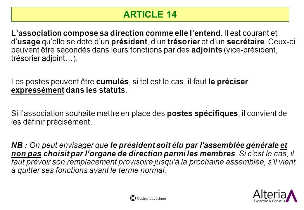 Cédric Lavédrine © ARTICLE 14 Lassociation compose sa direction comme elle lentend.