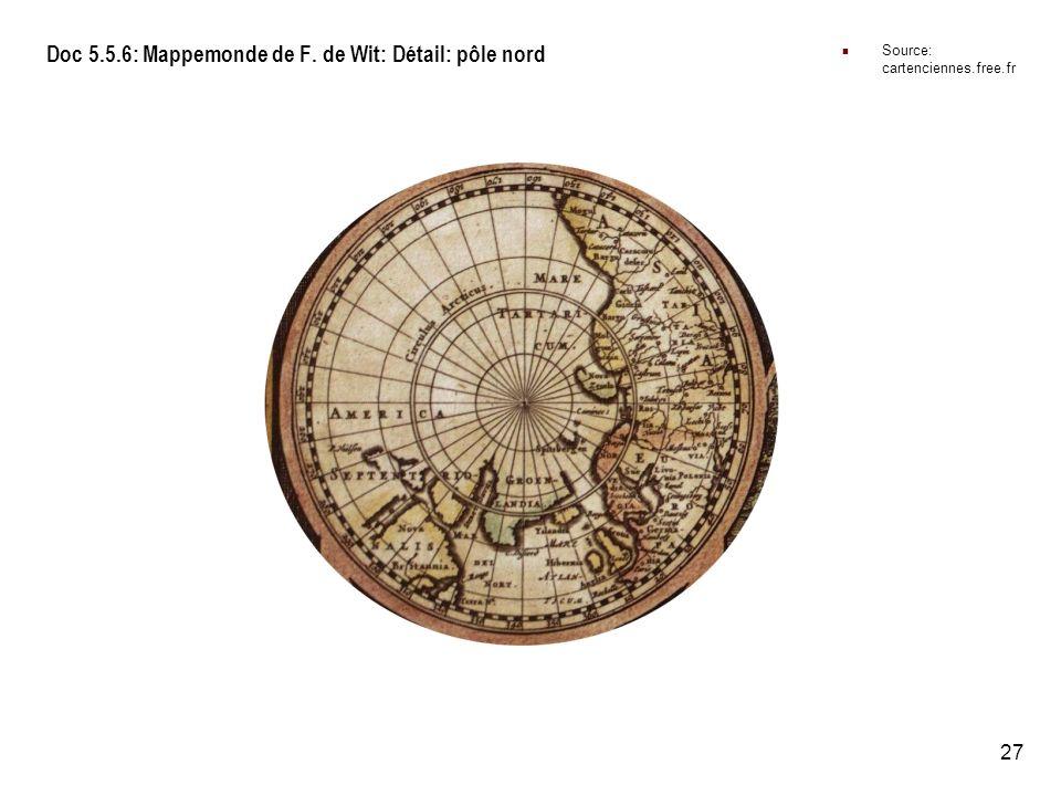 27 Doc 5.5.6: Mappemonde de F. de Wit: Détail: pôle nord Source: cartenciennes.free.fr
