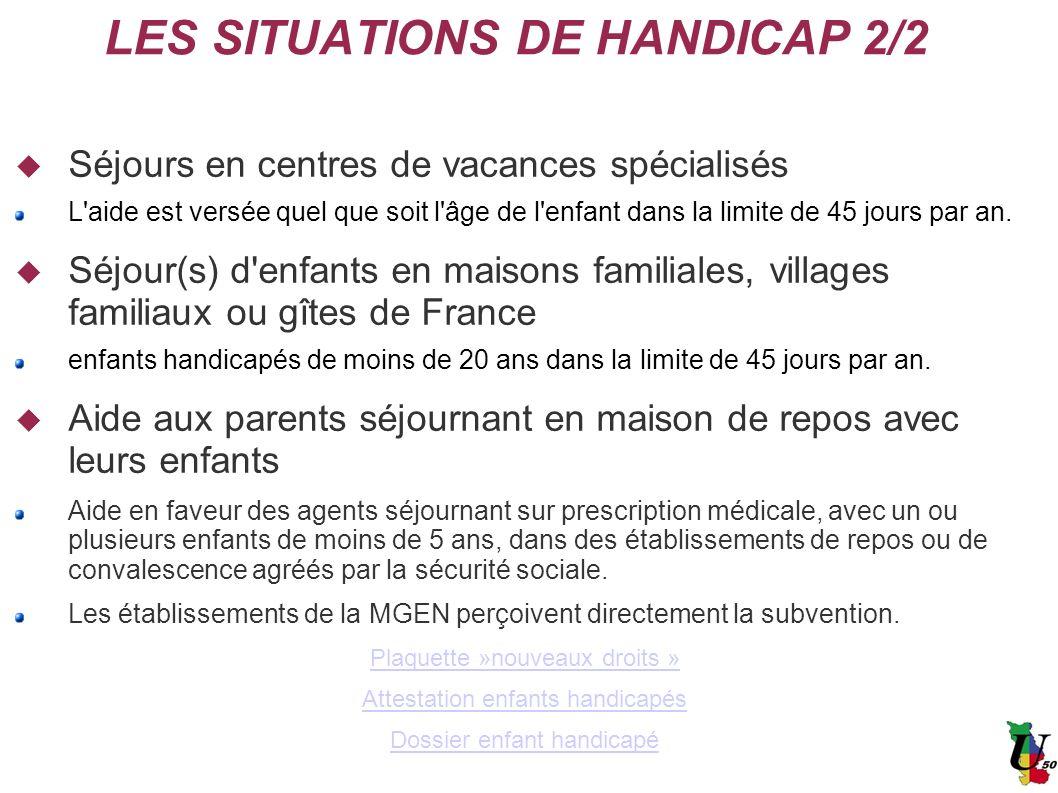 Séjours en centres de vacances spécialisés L'aide est versée quel que soit l'âge de l'enfant dans la limite de 45 jours par an. Séjour(s) d'enfants en