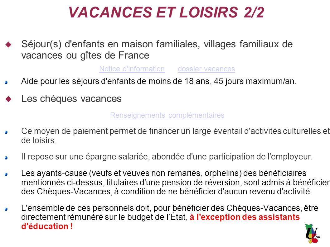 VACANCES ET LOISIRS 2/2 Séjour(s) d'enfants en maison familiales, villages familiaux de vacances ou gîtes de France Notice d'informationdossier vacanc