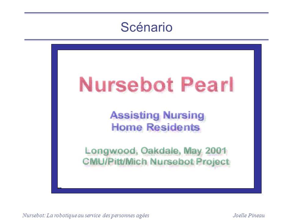 Joelle Pineau Nursebot: La robotique au service des personnes agées Scénario