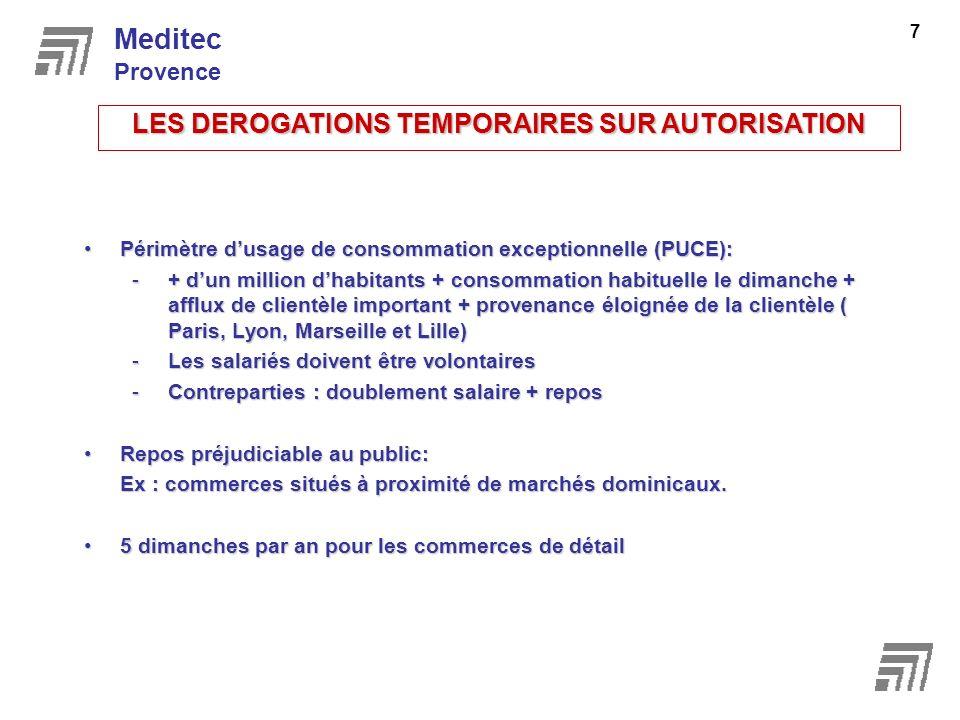 Périmètre dusage de consommation exceptionnelle (PUCE):Périmètre dusage de consommation exceptionnelle (PUCE): -+ dun million dhabitants + consommatio