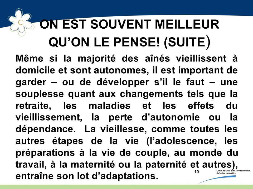 ON EST SOUVENT MEILLEUR QUON LE PENSE.