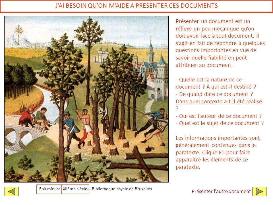 JAI BESOIN QUON MAIDE A PRESENTER CES DOCUMENTS Enluminure (XIIème siècle) - Bibliothèque royale de Bruxelles Présenter un document est un réflexe un
