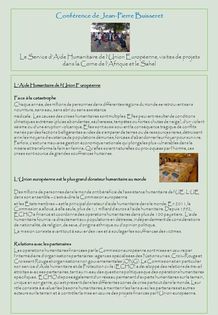 Conférence de Jean-Pierre Buisseret Le Service d'Aide Humanitaire de l'Union Européenne, visites de projets dans la Corne de l'Afrique et le Sahel LAi